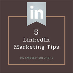 5 LinkedIn Marketing Tips